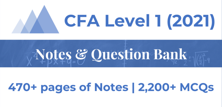 CFA Level 1 – Notes and Question Bank
