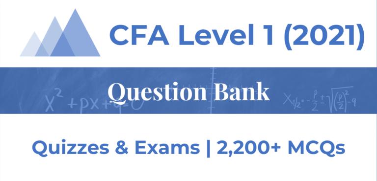 CFA Level 1 – Question Bank